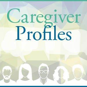Caregiver Profiles